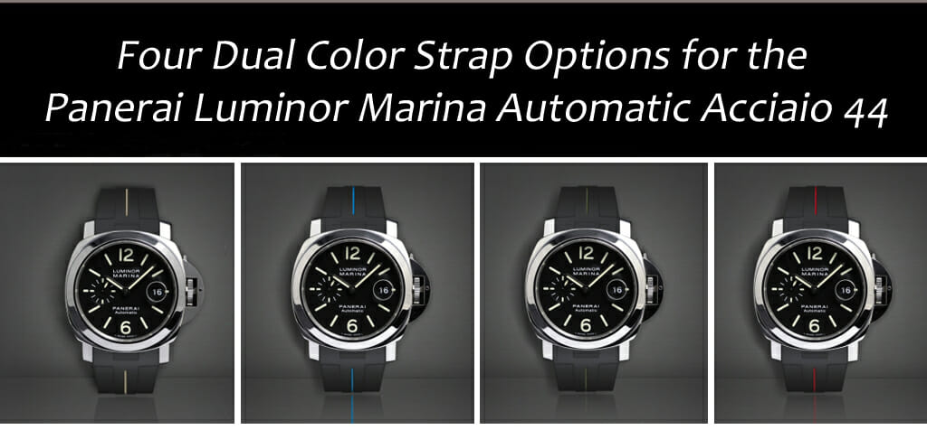 4 Dual Color Watch Bands for the Panerai Luminor Marina Automatic Acciaio 44MM